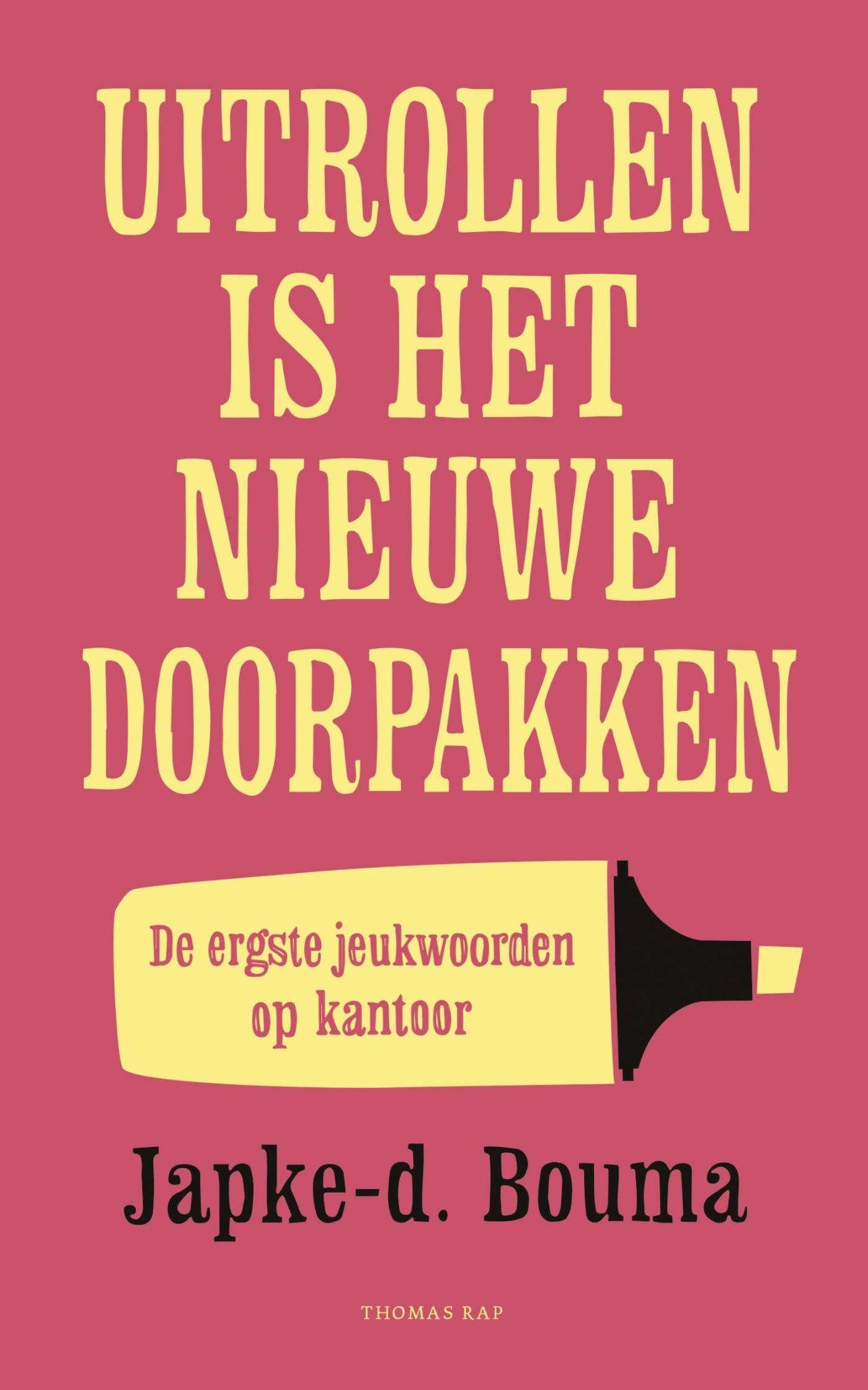 Uitrollen is het nieuwe doorpakken - boekenflits.nl - boekrecensie